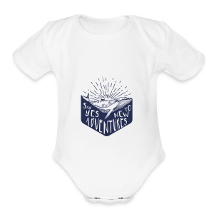 Adventure - Say yes to new adventure Products - Short Sleeve Baby Bodysuit
