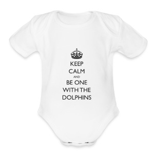 Keep Calm and Be One With The Dolphins Swim Tshirt - Short Sleeve Baby Bodysuit