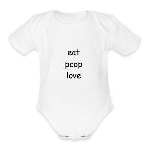 eat poop love products - Short Sleeve Baby Bodysuit