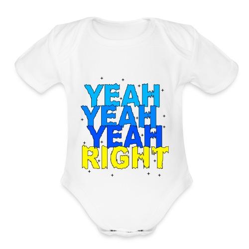 yeah right - Organic Short Sleeve Baby Bodysuit
