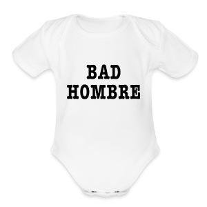 Bad Hombre t-shirt - Short Sleeve Baby Bodysuit