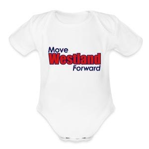 MOVE WESTLAND FORWARD - Short Sleeve Baby Bodysuit