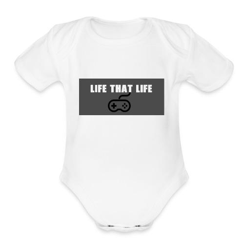 Life That Life - Organic Short Sleeve Baby Bodysuit