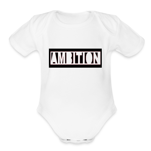 Ambition - Organic Short Sleeve Baby Bodysuit