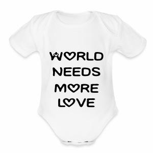World Needs More Love - Short Sleeve Baby Bodysuit