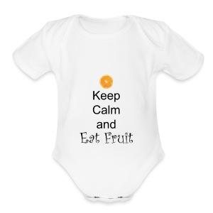 Keep-Calm-and-Eat-Fruit - Short Sleeve Baby Bodysuit
