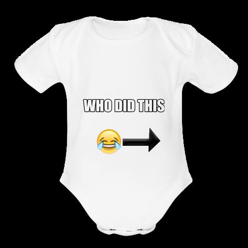 WHO DIS THIS - Organic Short Sleeve Baby Bodysuit