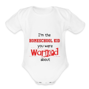 Homeschool Kid Warning - Short Sleeve Baby Bodysuit