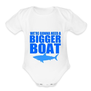 We're Gonna Need a Bigger Boat - Short Sleeve Baby Bodysuit