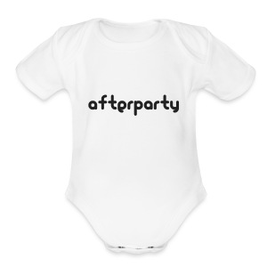 Afterparty - Short Sleeve Baby Bodysuit