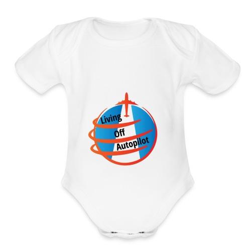 Living Off Autopilot - Organic Short Sleeve Baby Bodysuit