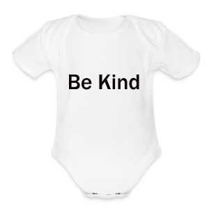 Be_Kind - Short Sleeve Baby Bodysuit