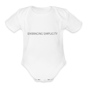 EMBRACING SIMPLICITY - Short Sleeve Baby Bodysuit