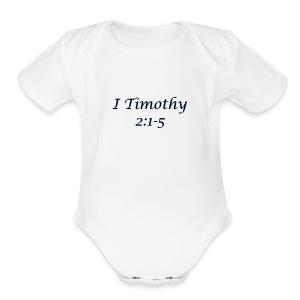 1 Timothy Chapter 2:1-5 - Short Sleeve Baby Bodysuit