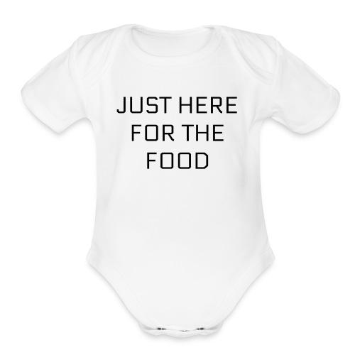 Here For Food - Organic Short Sleeve Baby Bodysuit