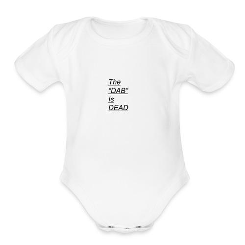 DAB IS DEAD - Organic Short Sleeve Baby Bodysuit