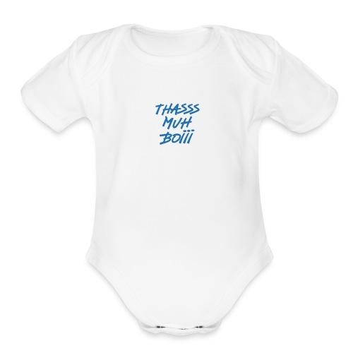 THASSS MUH BOIII - Organic Short Sleeve Baby Bodysuit