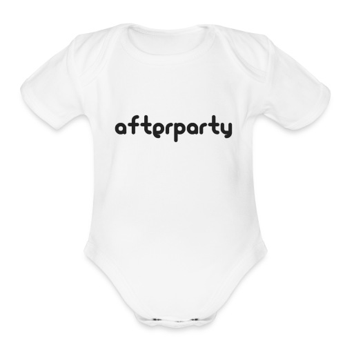 Afterparty - Organic Short Sleeve Baby Bodysuit