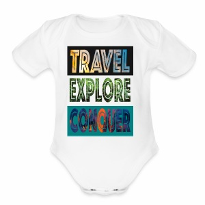 Travel, Explore & Conquer - Short Sleeve Baby Bodysuit