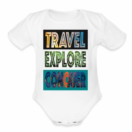 Travel, Explore & Conquer - Organic Short Sleeve Baby Bodysuit