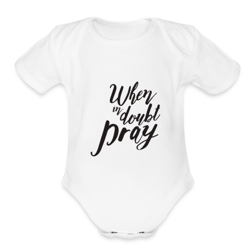 Pray - Organic Short Sleeve Baby Bodysuit