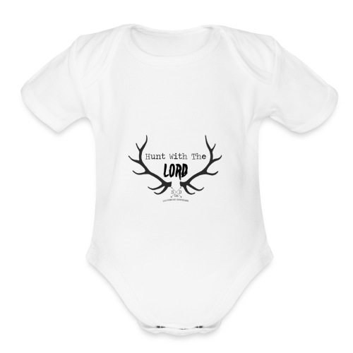 Hunt with the lord - Organic Short Sleeve Baby Bodysuit