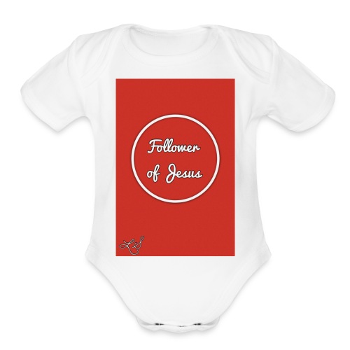The follower of Jesus collection by Lola Sexton - Organic Short Sleeve Baby Bodysuit