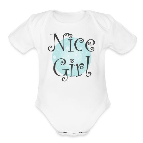 Nice Girl - Organic Short Sleeve Baby Bodysuit