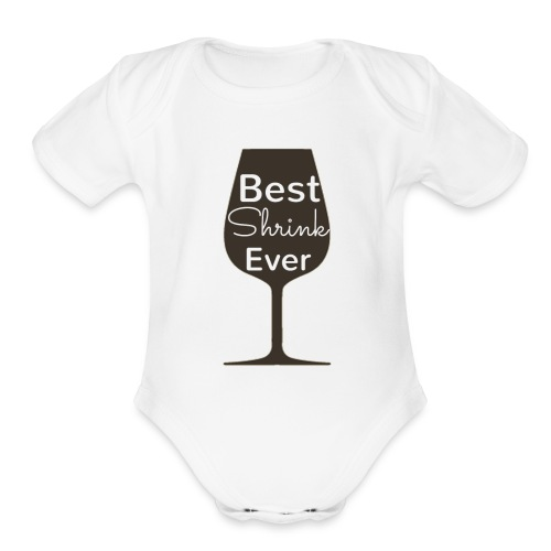 Alcohol Shrink Is The Best Shrink - Organic Short Sleeve Baby Bodysuit