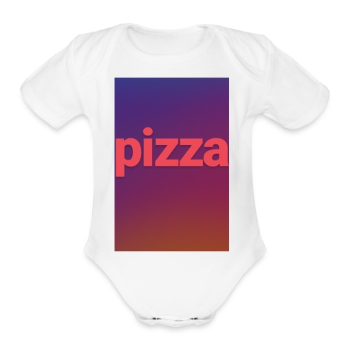 the pizza supreme - Organic Short Sleeve Baby Bodysuit
