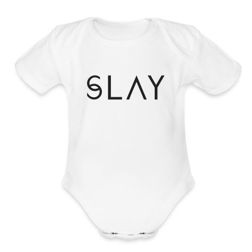S L A Y - Organic Short Sleeve Baby Bodysuit