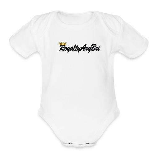 RoyaltyAryBri - Organic Short Sleeve Baby Bodysuit