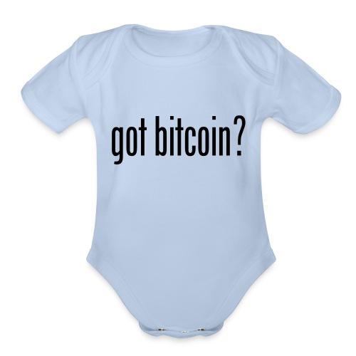 got bitcoin? (black) - Organic Short Sleeve Baby Bodysuit