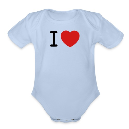 I Love (what you love in here) Insert your text. - Organic Short Sleeve Baby Bodysuit