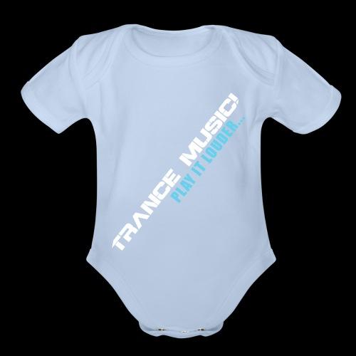 Trance Music! - Organic Short Sleeve Baby Bodysuit