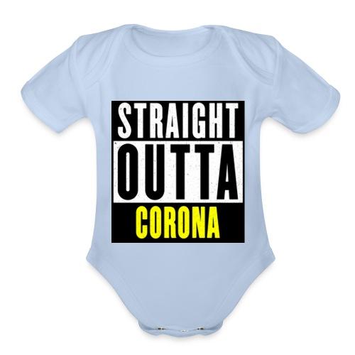 Straight Outta Corona - Organic Short Sleeve Baby Bodysuit