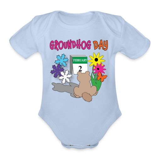 Groundhog Day Dilemma - Organic Short Sleeve Baby Bodysuit