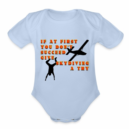 Try Skydiving - Organic Short Sleeve Baby Bodysuit