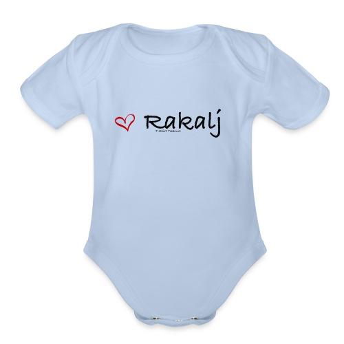 I love Rakalj - Organic Short Sleeve Baby Bodysuit