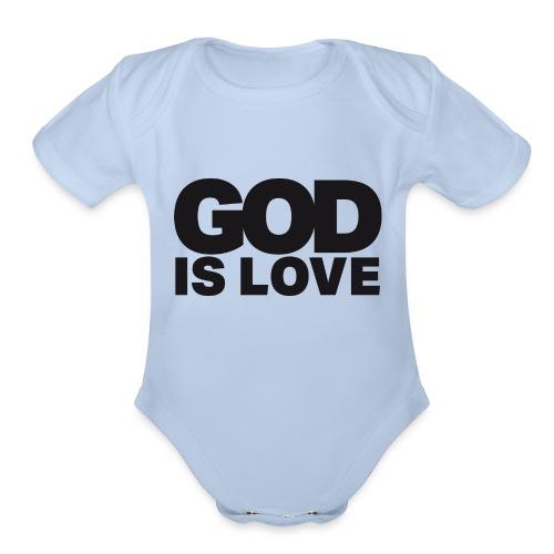 God Is Love - Ivy Design (Black Letters) - Organic Short Sleeve Baby Bodysuit