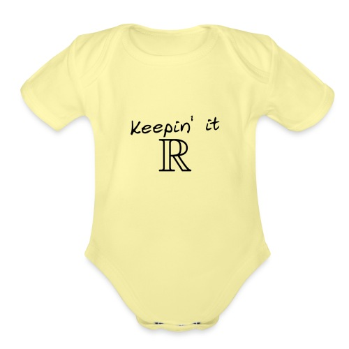 keeping it real - Organic Short Sleeve Baby Bodysuit
