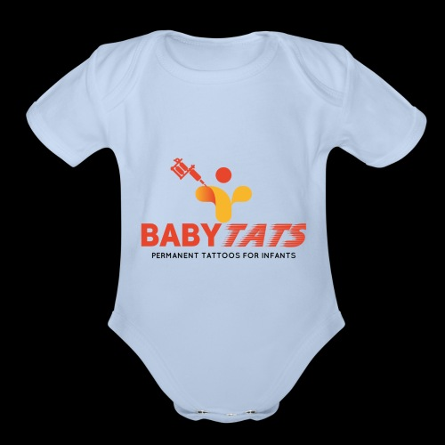 BABY TATS - TATTOOS FOR INFANTS! - Organic Short Sleeve Baby Bodysuit