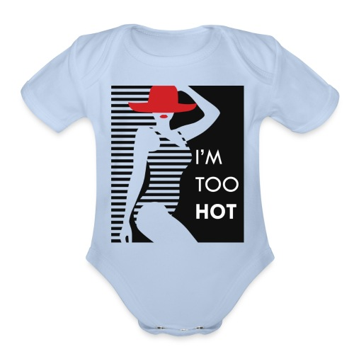 Hot girl - Organic Short Sleeve Baby Bodysuit