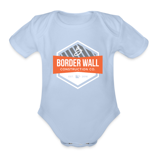 Border Wall Construction Crew - Organic Short Sleeve Baby Bodysuit