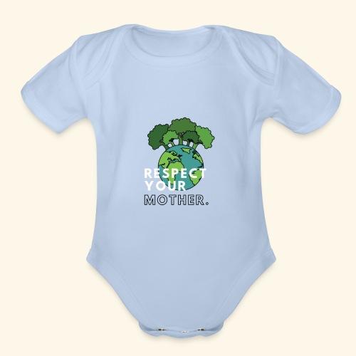 Respect Your Mother - Organic Short Sleeve Baby Bodysuit