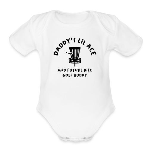Daddy's Little Ace Disc Golf Buddy Baby - Organic Short Sleeve Baby Bodysuit