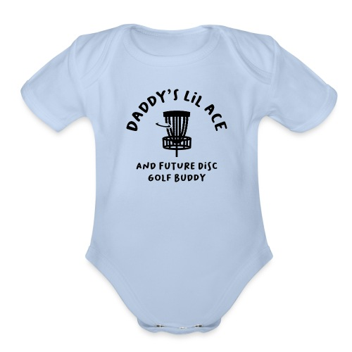 Daddy's Little Ace Disc Golf Buddy Baby - Organic Short Sleeve Baby Bodysuit