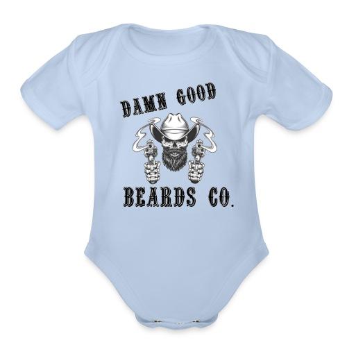 DAMN GOOD BEARDS NEW LOGO - Organic Short Sleeve Baby Bodysuit