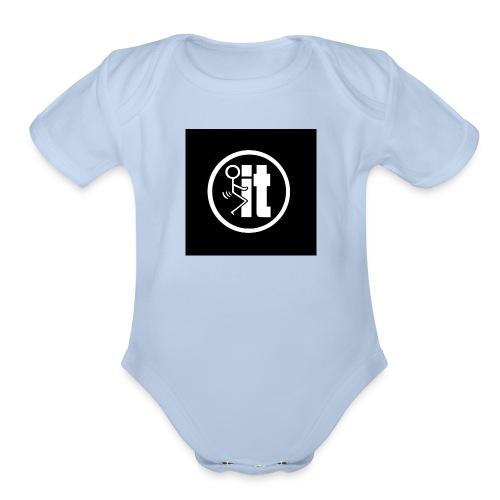fuck it round tshirt - Organic Short Sleeve Baby Bodysuit