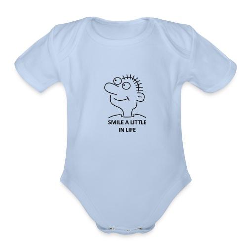 SMILE A LITTLE IN LIFE - Organic Short Sleeve Baby Bodysuit